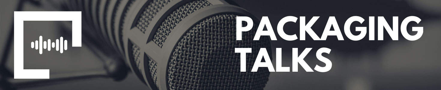 Packaging Talks - Podcast