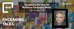 Completing the Loop for Multilayer Packaging Waste