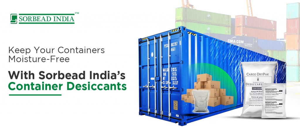Moisture is On Board? Sorbead India's Container Desiccants Got You Covered!