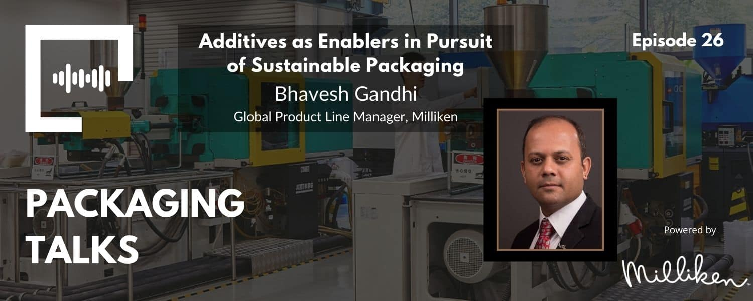 Additives as Enablers in Pursuit of Sustainable Packaging